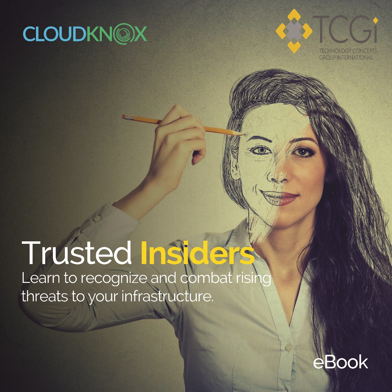 Trusted Insiders